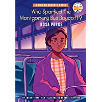 Who Sparked the Montgomery Bus Boycott?: Rosa Parks: A Who HQ Graphic Novel (Who HQ Graphic Novels)
