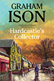 Hardcastle's Collector: A police procedural set during World War One (A Hardcastle and Marriott Historical Mystery Book…