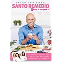 Santo remedio para mujeres / Doctor Juan's Top Home Remedies For Woman (Spanish Edition)