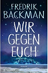 Wir gegen euch: Roman (German Edition) Kindle Edition