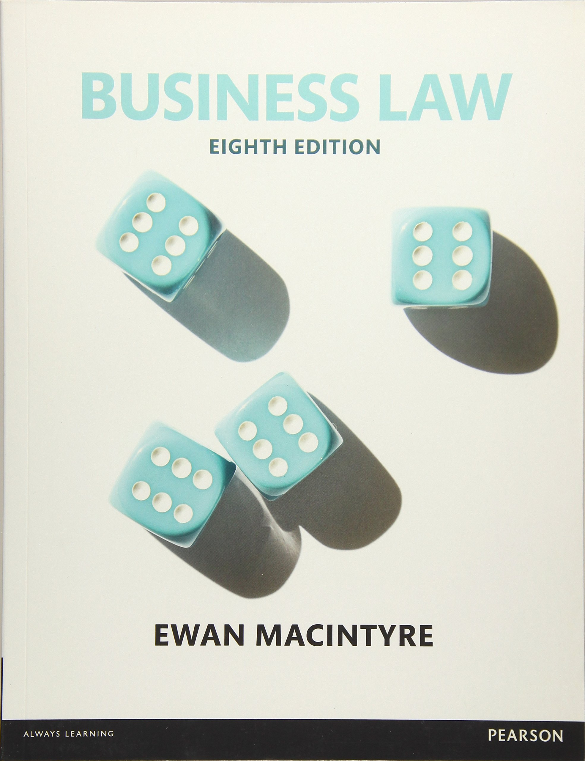 Business Law (Inglese) Copertina flessibile – 20 apr 2016 Ewan Macintyre Pearson Education 1292119977 LAW / Commercial / General