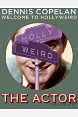 The Actor (Welcome to Hollyweird) Kindle Edition
