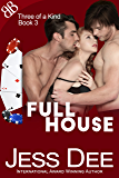 Full House (Three of a Kind Book 3)