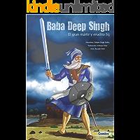 Baba Deep Singh - El gran mártir