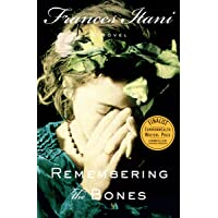 Remembering the Bones: A Novel