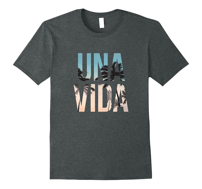 Una Vida (One Life) Teeshirt by Una Vida-BN