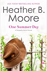 One Summer Day (Prosperity Ranch Book 1) Kindle Edition