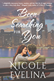 Been Searching for You: A romantic comedy (Chicago Soulmates Book 1)