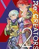 Re:CREATORS 2(完全生産限定版) [DVD]