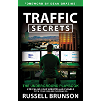 Traffic Secrets: The Underground Playbook for Filling Your