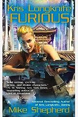 Kris Longknife: Furious (Kris Longknife Series Book 10) Kindle Edition