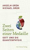 Zwei Seiten einer Medaille: Gott und die Quantenphysik