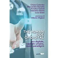 The human side of digital. Era digitale, capitale umano, nuovi paradigmi