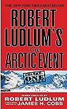 Robert Ludlum's (TM) The Arctic Event (A Covert-One novel Book 7)