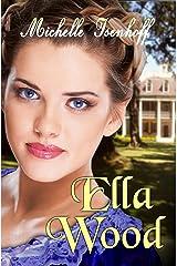 Ella Wood Kindle Edition