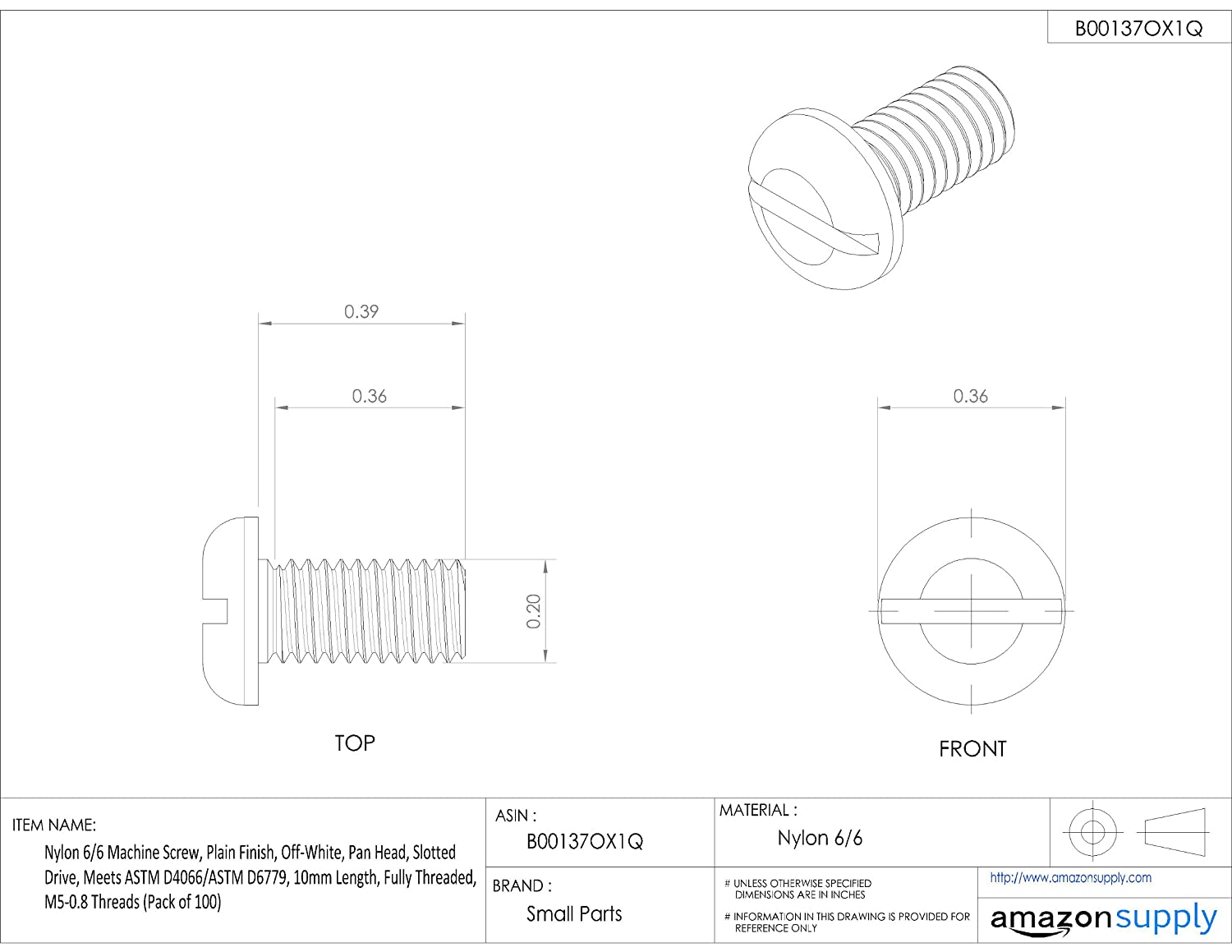 M2.5-0.45 Metric Coarse Threads Slotted Drive Fully Threaded 4mm Length Meets ASTM D4066//ASTM D6779 Plain Finish Pack of 100 Pan Head Off-White Nylon 6//6 Machine Screw