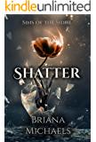 Shatter (Sins of the Sidhe Book 1)