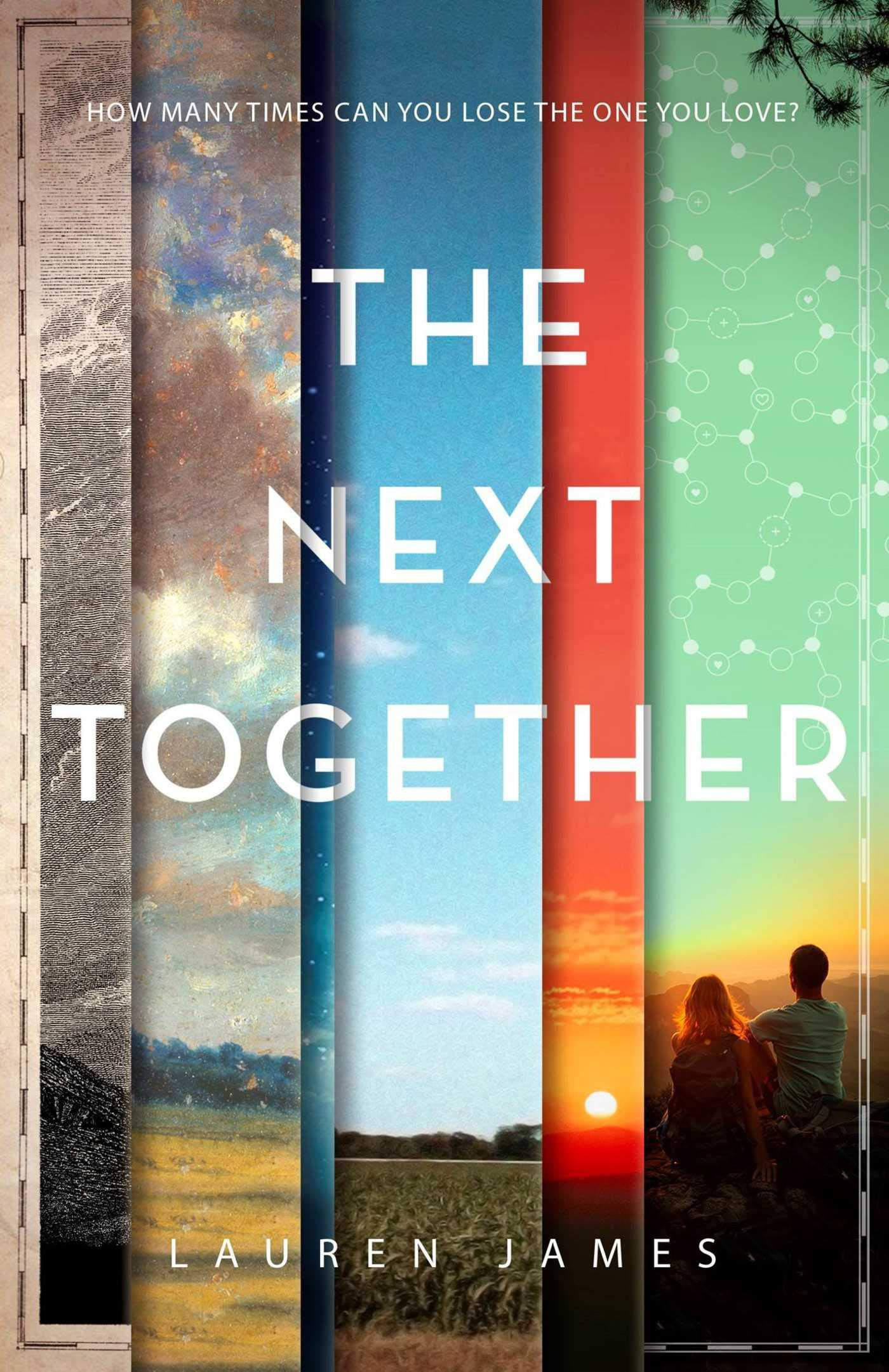 27a12edec Amazon.com: The Next Together (9781510710214): Lauren James: Books