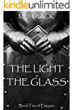 The Light and The Glass (Empyria Book 2)