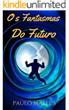 Os Fantasmas do Futuro