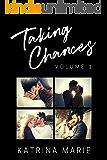 The Taking Chances Series: Books 1-4: Volume 1