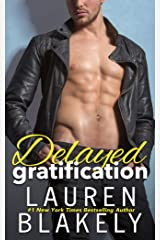 Delayed Gratification: (Always Satisfied Book 2.5) Kindle Edition
