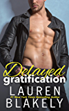 Delayed Gratification: (Always Satisfied Book 2.5) (English Edition)