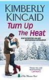 Turn Up the Heat (Pine Mountain)