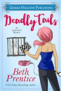 Deadly Tails (Unleashed Mysteries Book 2)