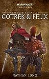 Gotrek & Felix: The Fourth Omnibus (Warhammer Chronicles Book 4)
