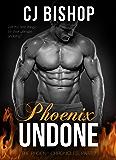 PHOENIX UNDONE (The Phoenix Chronicles Book 2)