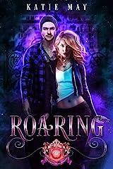 Roaring (Prodigium Academy Book 2) Kindle Edition
