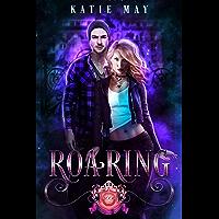 Roaring (Prodigium Academy Book 2)