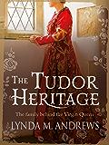 The Tudor Heritage