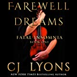 Farewell to Dreams: A Novel of Fatal Insomnia