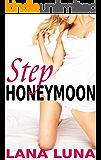 Step Honeymoon (Taboo Steamy Romance)