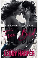 Free Bird Kindle Edition