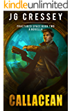 Callacean (Fractured Space Book 2)