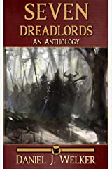 Seven Dreadlords: An Anthology Kindle Edition