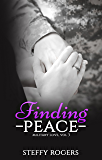 Finding Peace (Military Love Series Book 3)