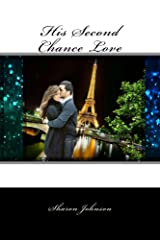 His Second Chance Love Kindle Edition