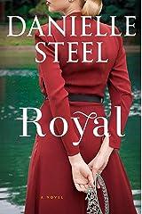 Royal: A Novel Hardcover