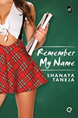 Remember My Name (Quickies) Kindle Edition