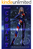 Cobalt: The First Novel In The Pseudoverse and an Electric Eclectic Book (Pseudoverse Series 1)
