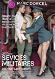 Services Militaires, Military Misconduct, Marc Dorcel