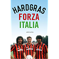 Forza Italia (Hard gras)