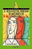 El asesinato del profesor de matemáticas (Literatura Infantil (6-11 Años) - El Duende Verde)