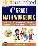 4th Grade Math Workbook: More Than 210+ Math Practices Help Your Child Practice At Home And Become Smarter (BOOK 2).