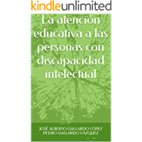 La atención educativa a las personas con discapacidad intelectual