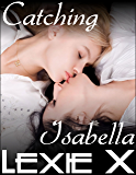 Catching Isabella (Steps to Submission Book 5)
